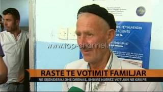 Në Skenderaj dhe Drenas, votim  familjar- Top Channel Albania - News - Lajme