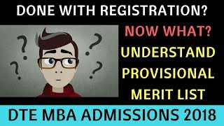 What Next after Online Registration. What is Provisional Merit List. DTE MBA Admissions 2018