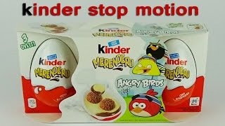 kinder surprise joi angry birds stop motion animation, kinder merendero Angry birds