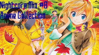 [Nightcore Mix] - #8 ☆ Anime Collection ☆ (1 Hour)