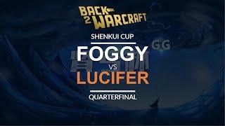 Shenkui Cup - Quarterfinal: [N] Foggy vs. Lucifer [U]