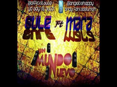 Music video Sule ft Mara - Un Mundo Nuevo - Music Video Muzikoo