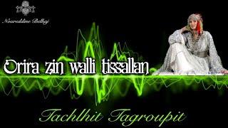 Music Tachlhit 2020 - Orira zin walli tissalan