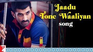 Jaadu Tone Waaliyan - Song - Daawat-e-Ishq - Aditya Roy Kapur | Parineeti Chopra