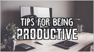 How to Be Productive! | Carly Renae