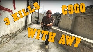 CS:GO | 1 Vs. 3 IN 6 SECONDS WITH AWP!