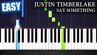 Download Lagu Justin Timberlake - Say Something ft. Chris Stapleton - EASY Piano Tutorial by PlutaX Gratis STAFABAND