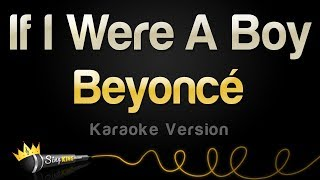 Beyonce - If I Were A Boy (Karaoke Version)