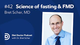 Diet Doctor Podcast #42 - Bret Scher, MD