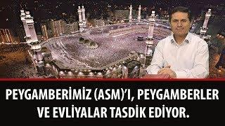 Dr. Ahmet Çolak - Peygamberimiz (A.S.M.)'ı Peygamberler ve Evliyalar Tasdik Ediyor
