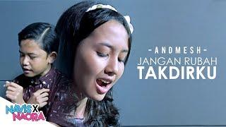 download lagu Andmesh Kamaleng - Jangan Rubah Takdirku Cover By Navis gratis