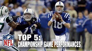 Top 5 QB Championship Game Performances   NFL Now