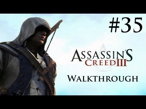 Assassin's Creed 3 - Walkthrough/Gameplay - Part 35 [Sequence 9] (XBOX 360/PS3/PC)
