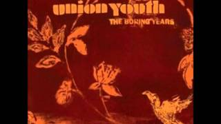 Watch Union Youth Sweet Song video