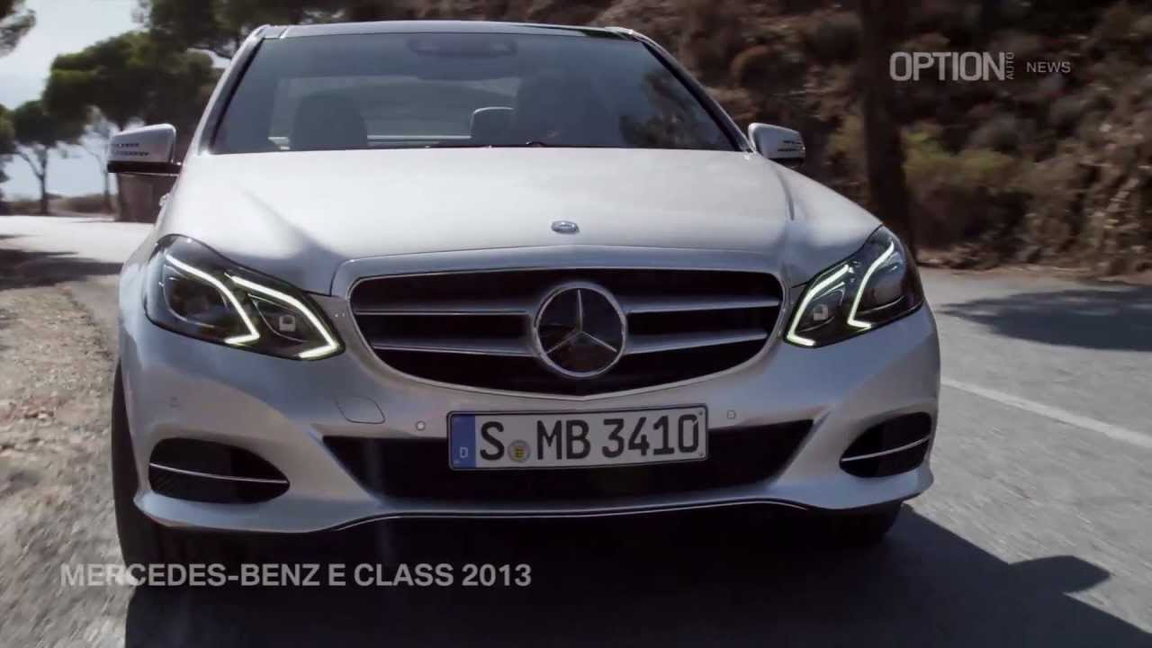 OFFICIAL Mercedes-Benz E Class 2013 [HD] (Option Auto News) - YouTube