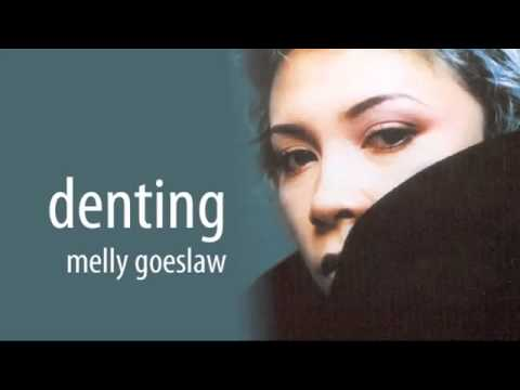 Melly Goeslaw   Denting