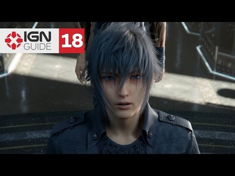 Final Fantasy 15 Walkthrough: Chapter 4 - The Trial of Titan