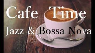 Cafe Music - Slow Jazz & Bossa Nova Music for Relax, Study - Instrumental Music, Background Music