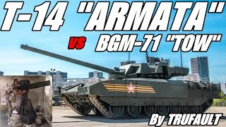 "T-14 ""ARMATA"" vs BGM-71 ""TOW""  (Análisis) By TRUFAULT"