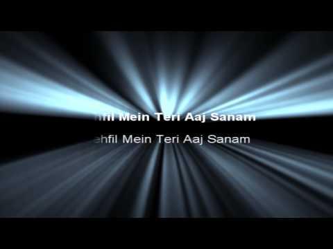 Mehfil Mein Teri Aaj Sanam