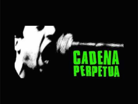 Cadena Perpetua - Te Quiero Mal