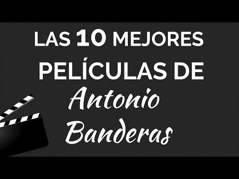 Las 10 mejores películas de ANTONIO BANDERAS