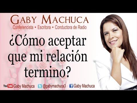 ¿Cómo aceptar que mi relación terminó? con Gaby Machuca