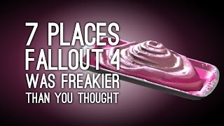 Fallout 4: 7 Places Where Fallout 4 is Freakier Than You Thought