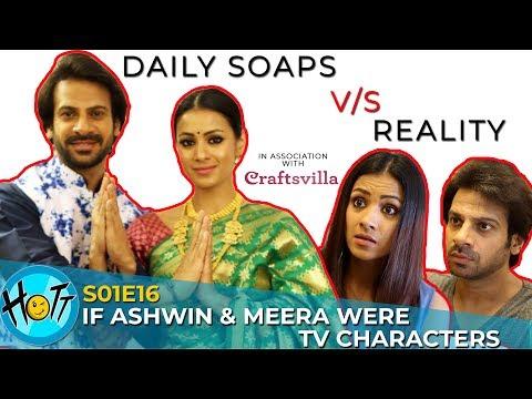 Daily Soaps v/s Reality | Couple of Mistakes | S01E16 | Karan Veer Mehra | Barkha Sengupta