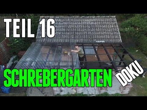 Schrebergarten Doku Teil 16 endlich ist das Dach fertig... #271