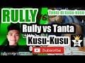 """Lagu DJ Rully vs Tanta """"kusu-kusu"""""""