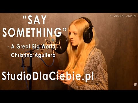 Say Something - A Great Big World & Christina Aguilera (cover by Paula Brzóska)