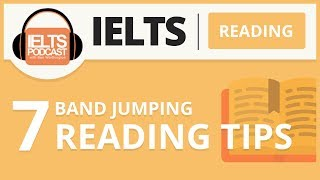IELTS Reading - 7 Band Jumping IELTS Reading Tips (1 of 3)
