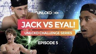 CHUNKZ SHOCKS JACK FOWLER & EYAL : UNLCKD Challenge Series | Season 2 Episode 5