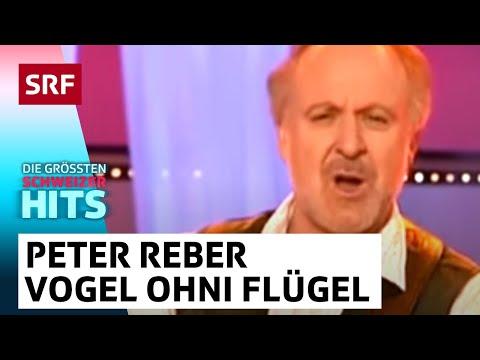 Peter Reber - E Vogel Ohni Flügel