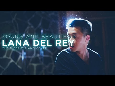 Lana Del Rey - Young & Beautiful (The Theorist Piano Cover)