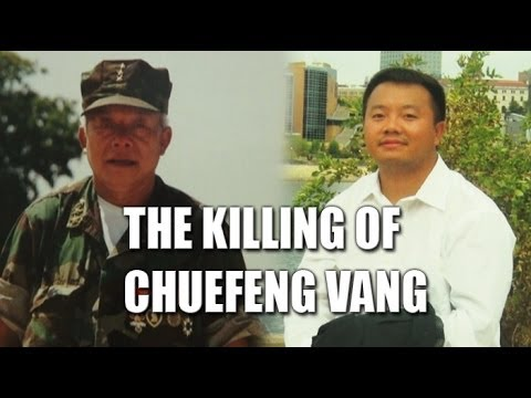 Suab Hmong News:  Insight story leading to the killing of ChueFeng Vang on March 24, 2014