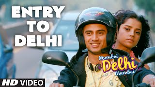 Entry To Delhi' Video Song