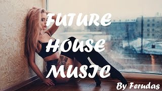 Top 5 Best Future House Songs/Drops 2016