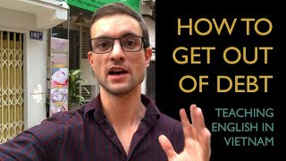Get Out of Debt By Teaching English in Vietnam