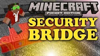 ✔ Minecraft PE: Security Bridge