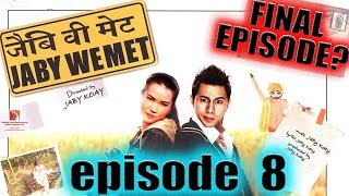 JABY WE MET #8: FINAL EPISODE? | W/ Achara | MP3 In Description!