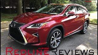 2019 Lexus RX 350L – Stretched To The MAX!