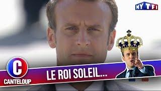 """Imitation d'Emmanuel Macron - """"Je me demande si c'est pas moi, le Roi Soleil..."""" - C'est Canteloup"""