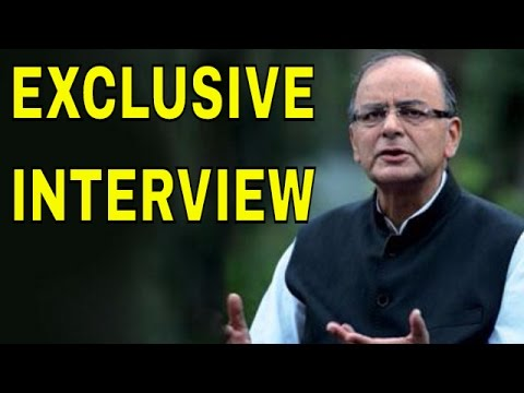 Exclusive Interview of FM Arun Jaitley