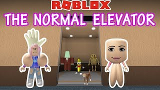 Roblox: The Normal Elevator / DO NOT ENTER! / Suprises Lie Ahead!
