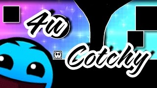 [Geometry Dash 2.0] 4u by Cotchy