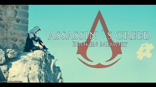 Assassin´s Creed Broken Memory Fan Film