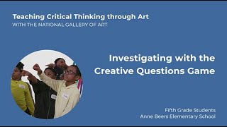 Teaching Critical Thinking through Art: Investigating with the Creative Questions Game, 4.2