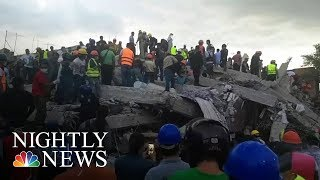 Mexico City Earthquake: At Least 225 Dead, Thousands Missing | NBC Nightly News